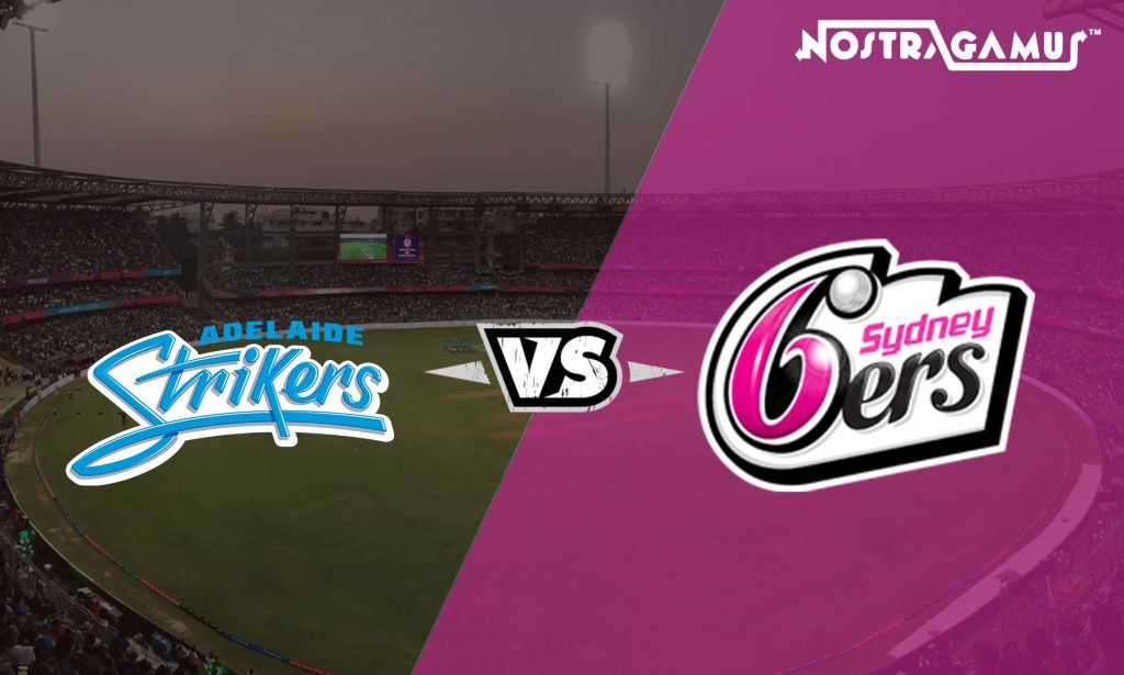 Adelaide Strikers vs Sydney Sixers: BBL 2019 Match Prediction