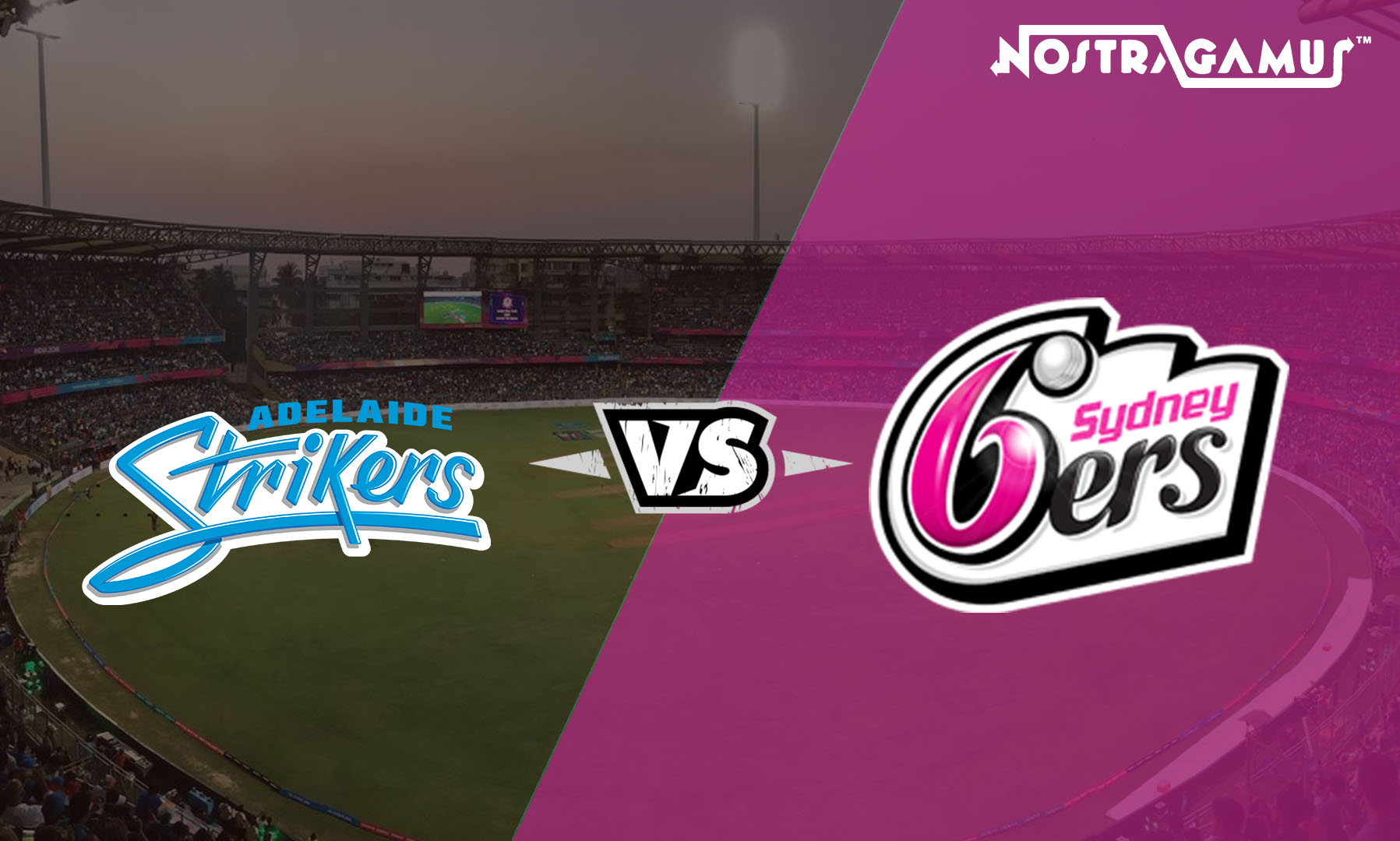 BBL 2019 Match Prediction: Adelaide Strikers vs Sydney Sixers