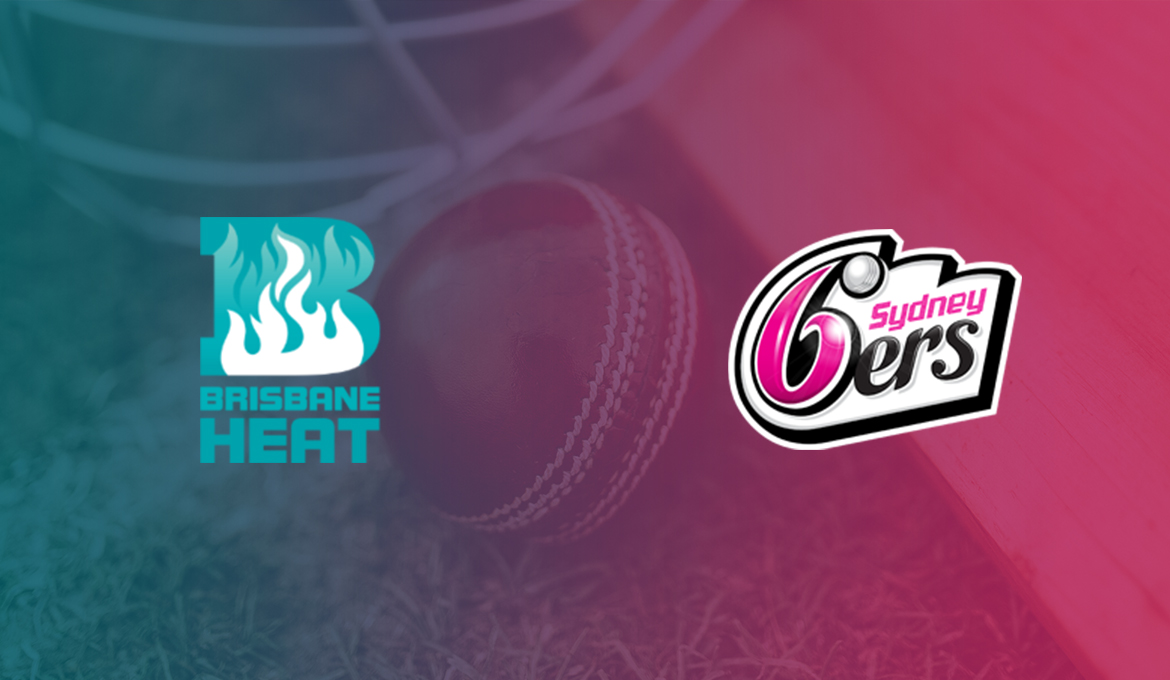Big Bash League Predictions: Brisbane Heat vs Sydney Sixers