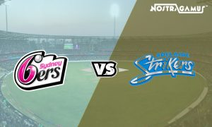 BBL 2019 Match Prediction: Sydney Sixers vs Adelaide Strikers